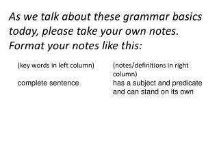 (key words in left column) complete sentence (notes/definitions in right column)
