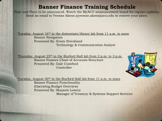Tuesday, August 16 th  in the downstairs library lab from 11 a.m. to noon 	Banner Navigation