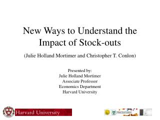 New Ways to Understand the Impact of Stock-outs (Julie Holland Mortimer and Christopher T. Conlon)