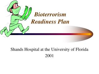 Bioterrorism  Readiness Plan
