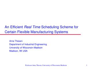 An Efficient  Real Time  Scheduling Scheme for Certain Flexible Manufacturing Systems