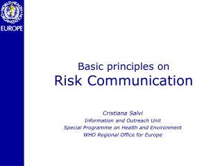 Basic principles on  Risk Communication