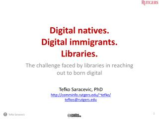 Digital natives. Digital immigrants. Libraries.