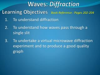 Waves:  Diffraction