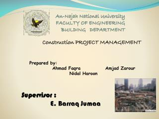 An- Najah  National University FACULTY OF ENGINEERING BUILDING   DEPARTMENT