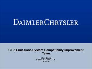 GF-5 Emissions System Compatibility Improvement Team