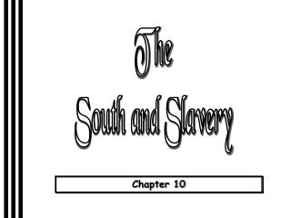 The South and Slavery