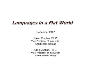 Languages in a Flat World