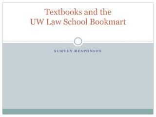Textbooks and the  UW Law School Bookmart