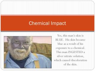 Chemical Impact