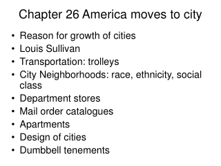 Chapter 26 America moves to city