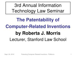 3rd Annual Information Technology Law Seminar
