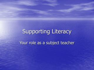 Supporting Literacy
