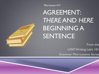 Agreement:  There  and  Here  Beginning a Sentence
