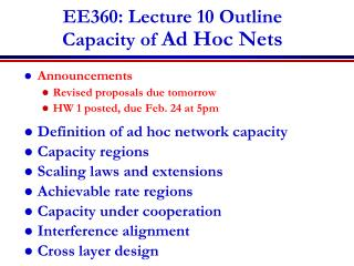 EE360: Lecture 10 Outline Capacity of  Ad Hoc Nets
