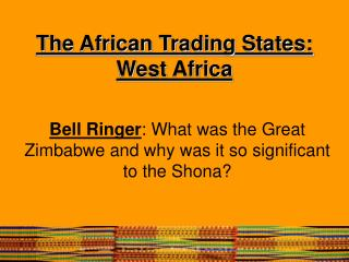 The African Trading States: West Africa