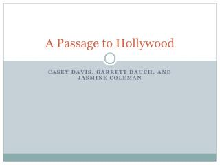A Passage to Hollywood