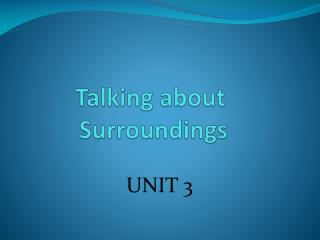 Talking  about Surroundings