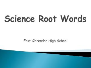 Science  Root Words