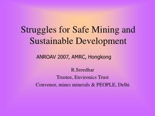 Struggles for Safe Mining and Sustainable Development