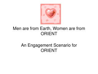 Men are from Earth, Women are from ORIENT