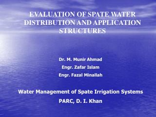 EVALUATION OF SPATE WATER DISTRIBUTION AND APPLICATION  STRUCTURES