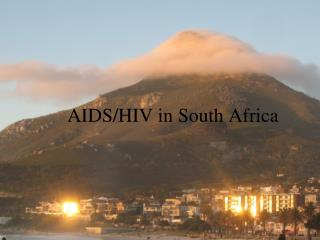 AIDS/HIV in South Africa