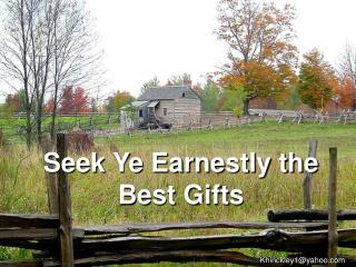 Seek Ye Earnestly the Best Gifts