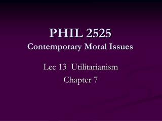 PHIL 2525 Contemporary Moral Issues