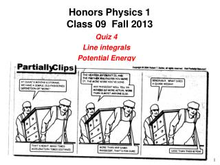 Honors Physics 1 Class 09  Fall 2013
