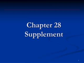 Chapter  28 Supplement