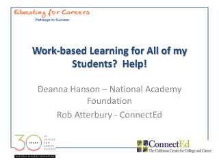 Work-based Learning for All of my Students?  Help!