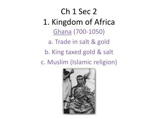 Ch  1 Sec 2 1. Kingdom of Africa