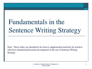 Fundamentals in the Sentence Writing Strategy