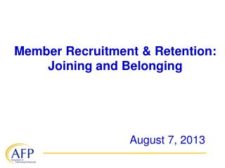Member Recruitment & Retention: Joining and Belonging