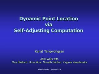 Dynamic Point Location  via  Self-Adjusting Computation