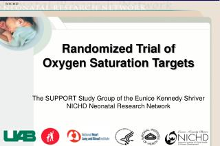 The SUPPORT Study Group of the Eunice Kennedy Shriver NICHD Neonatal Research Network