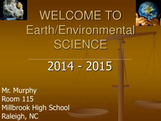 WELCOME TO  Earth/Environmental SCIENCE