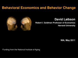 Behavioral Economics and Behavior Change