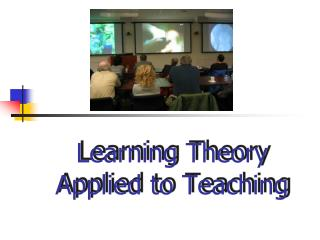 Learning Theory Applied to Teaching