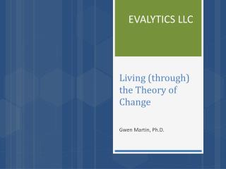 Living (through) the Theory of Change