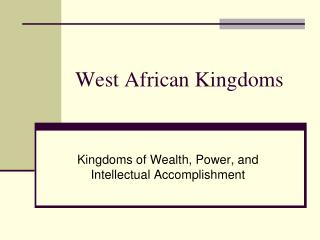 West African Kingdoms