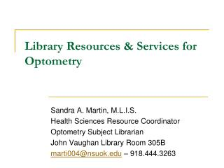 Library Resources & Services for Optometry