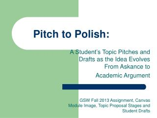 Pitch to Polish: