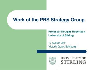 Work of the PRS Strategy Group