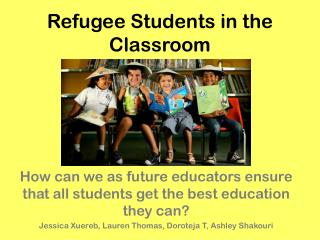 Refugee Students in the Classroom
