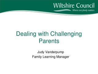 Dealing with Challenging Parents