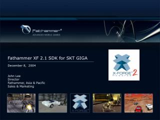 Fathammer  XF 2.1 SDK for SKT GIGA