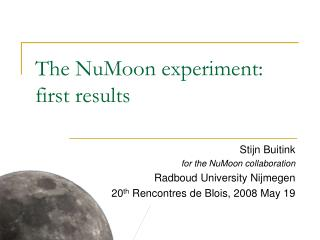 The NuMoon experiment: first results