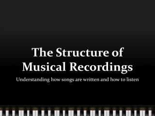The Structure of Musical Recordings